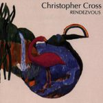 1992 Christopher Cross - Rendezvous