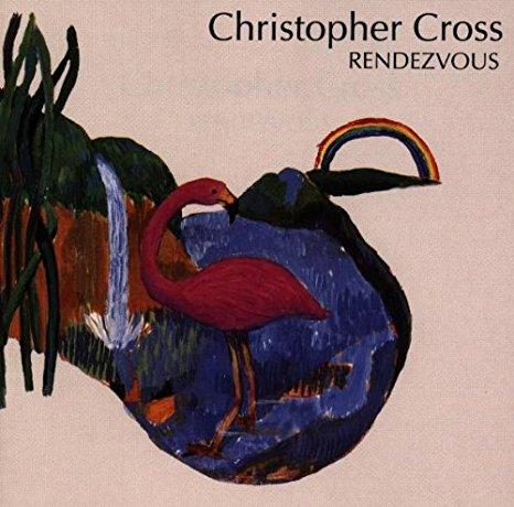 1992 Christopher Cross – Rendezvous