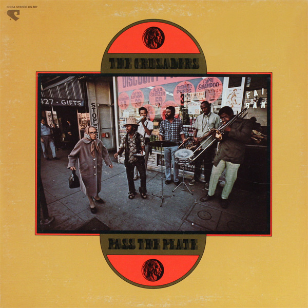 1971 The Crusaders – Pass The Plate