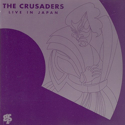 1981 The Crusaders – Live In Japan