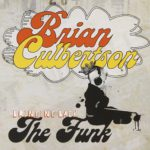 2008 Brian Culbertson - Bring Back The Funk