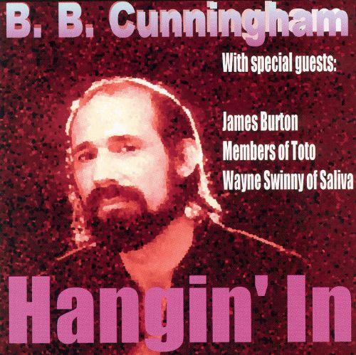 2002 BB Cunningham – Hangin' In