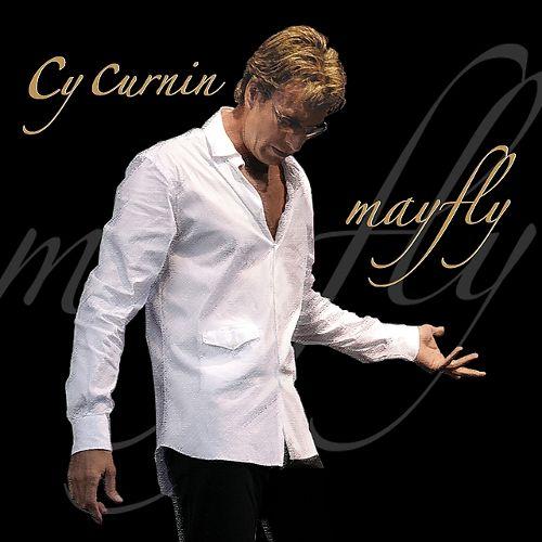 2005 Cy Curnin – Mayfly
