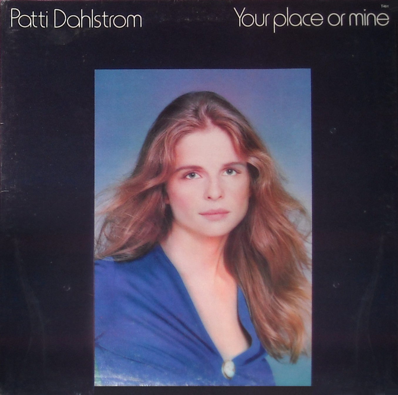 1975 Patti Dahlstrom – Your Place Or Mine