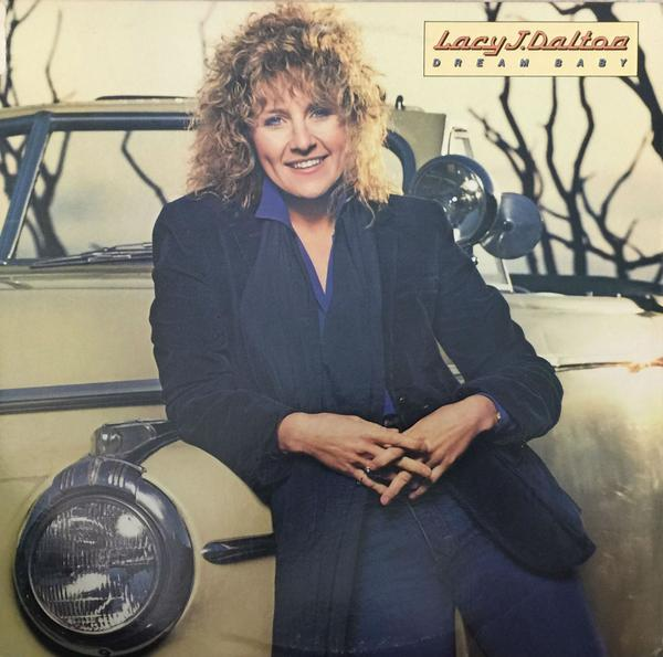 1983 Lacy J. Dalton – Dream Baby