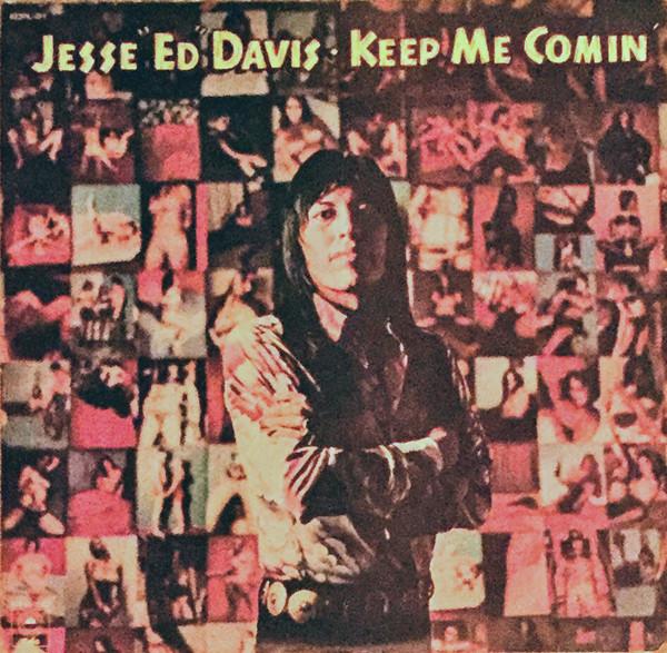 1973 Jesse Ed Davis – Keep Me Comin'