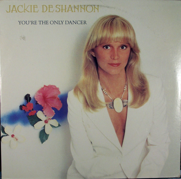 1977 Jackie DeShannon – You're The Only Dancer