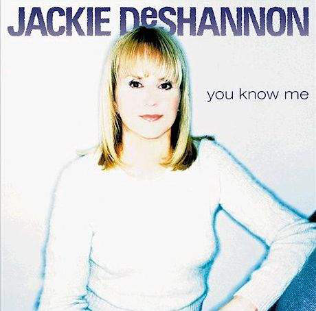 2000 Jackie DeShannon – You Know Me