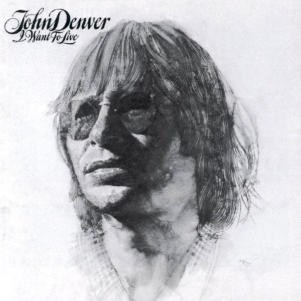 1977 John Denver – I Want To Live