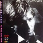 Denver, John 1985