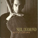 1996  Neil Diamond ‎– In My Lifetime