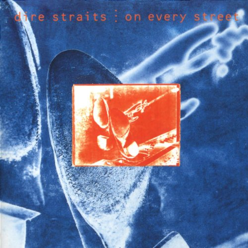 1991 Dire Straits – On Every Street