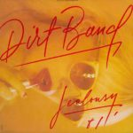 Dirt Band, The 1981