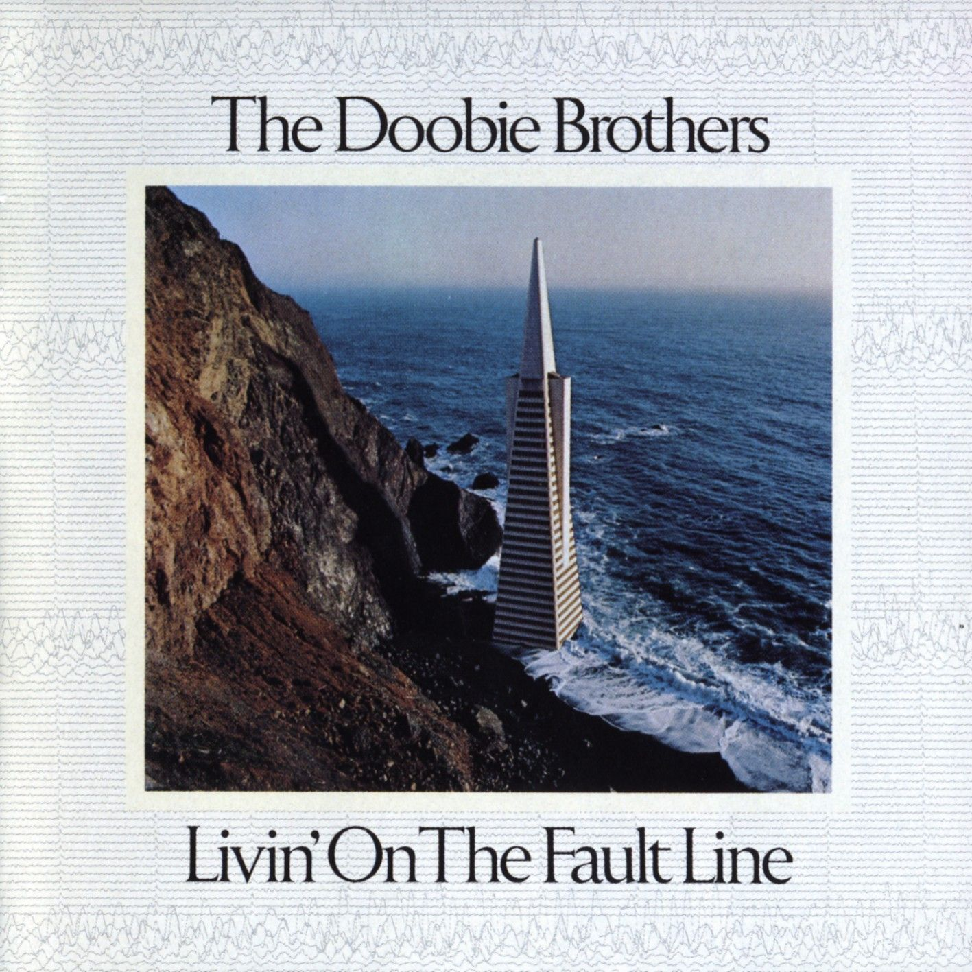 1977 The Doobie Brothers – Livin On the Fault Line