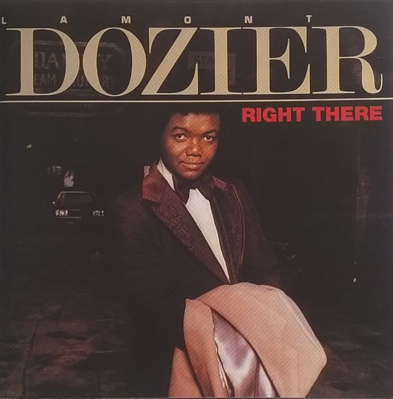 1976 Lamont Dozier – Right There