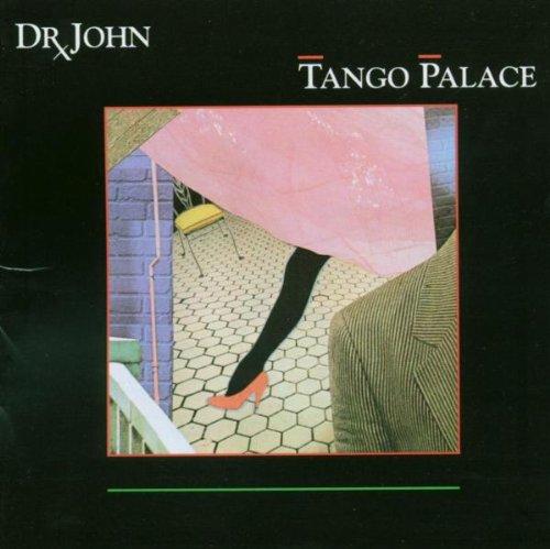 1979 Dr. John – Tango Palace
