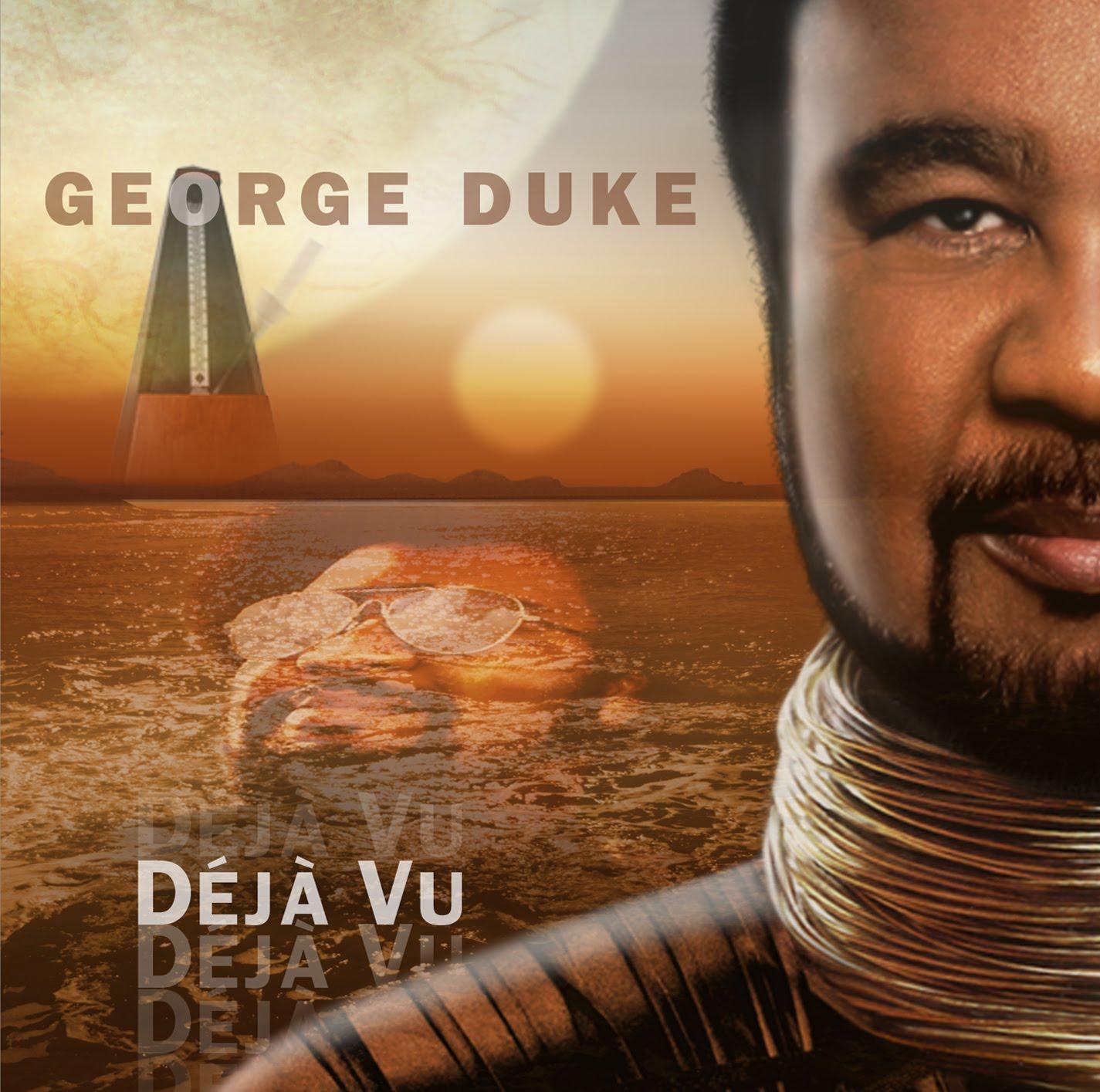 2010 George Duke – Deja Vu