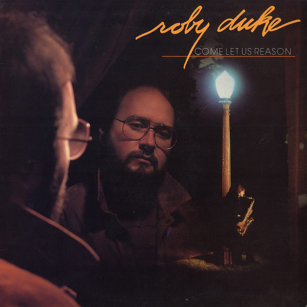 1984 Roby Duke – Come Let Us Reason
