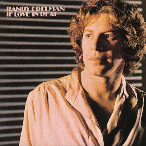 1977 Randy Edelman – If Love Is Real