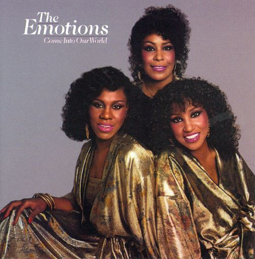 1979 The Emotions – Come Into Our World