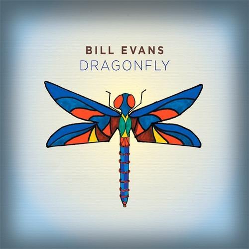 2012 Bill Evans – Dragonfly