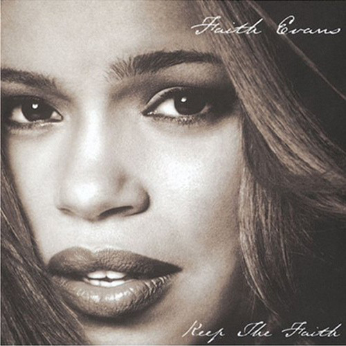 1998 Faith Evans – Keep The Faith