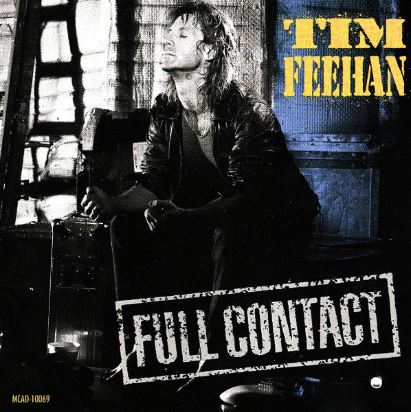 1990 Tim Feehan – Full Contact
