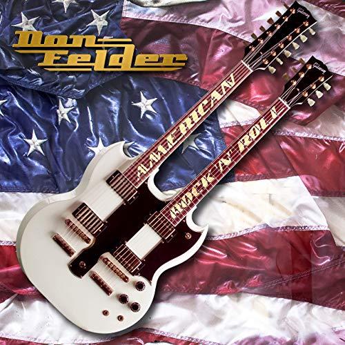2019 Don Felder – American Rock 'N' Roll
