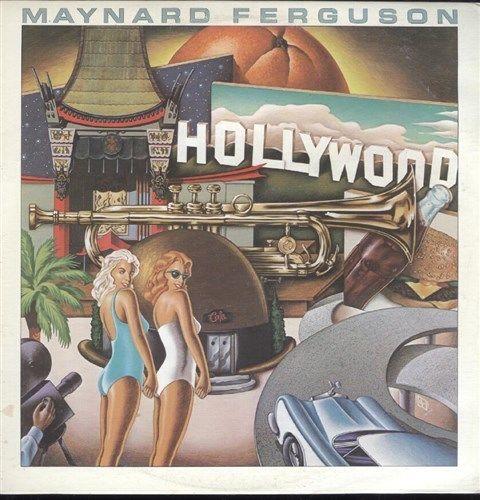 1982 Maynard Ferguson – Hollywood