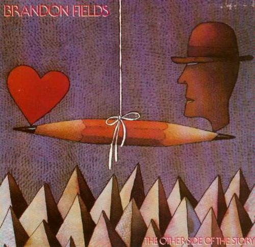 1986 Brandon Fields – The Other Side Of The Story