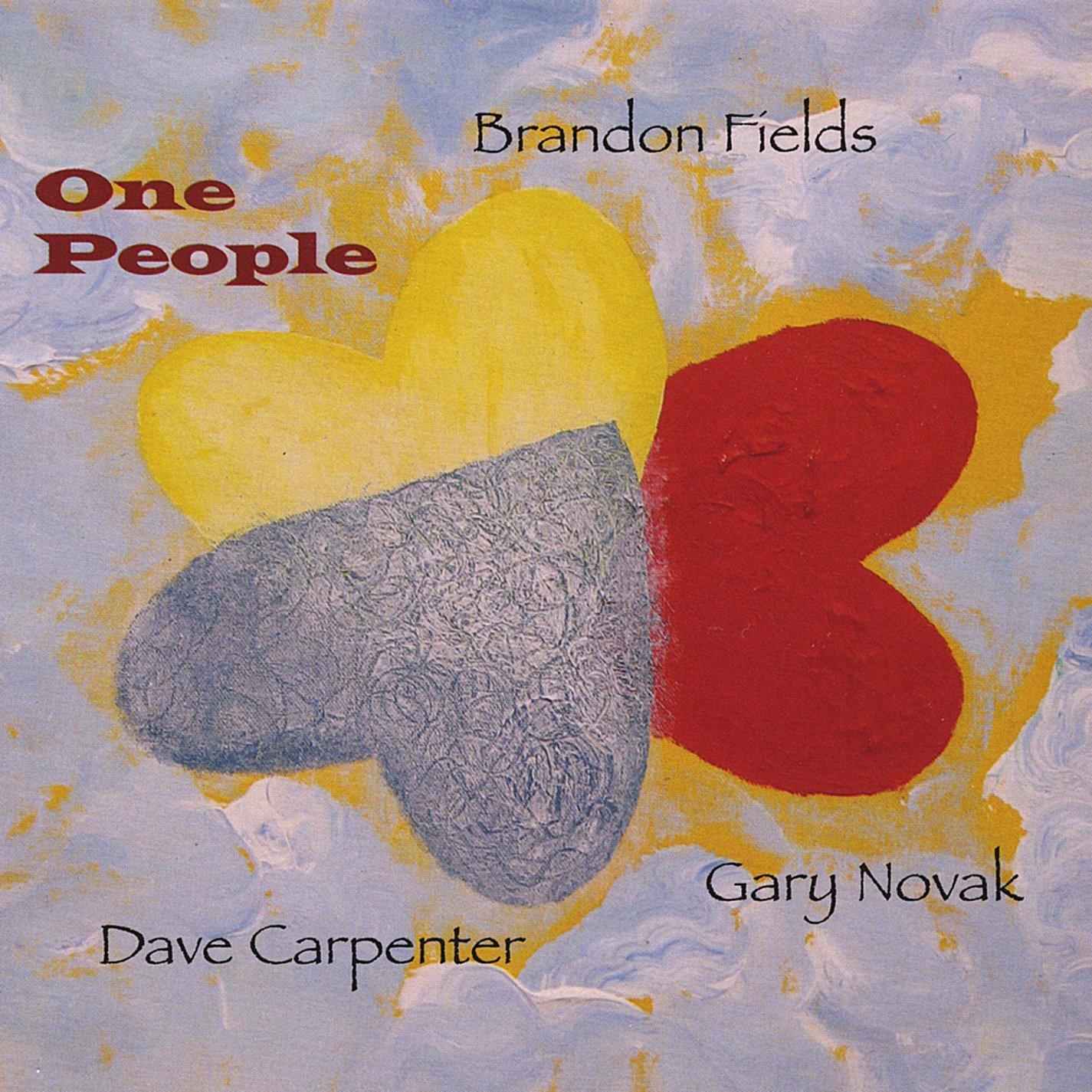 2009 Brandon Fields Trio – One People