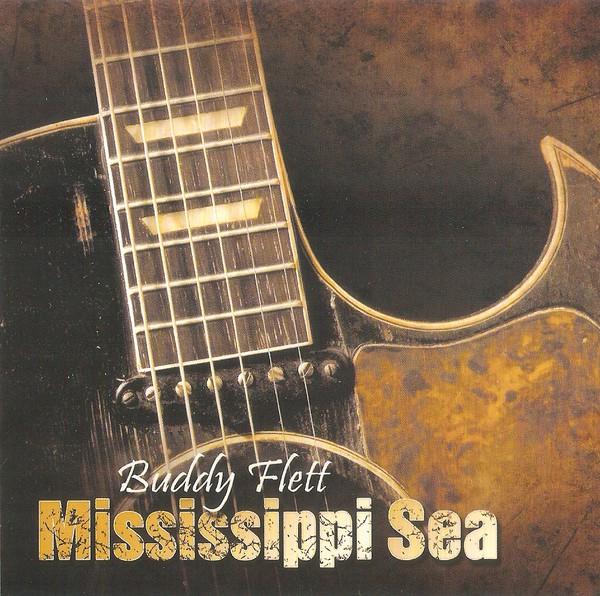2007 Buddy Flett – Mississippi Sea