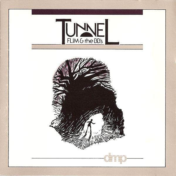 1984 Flim & The BB's – Tunnel