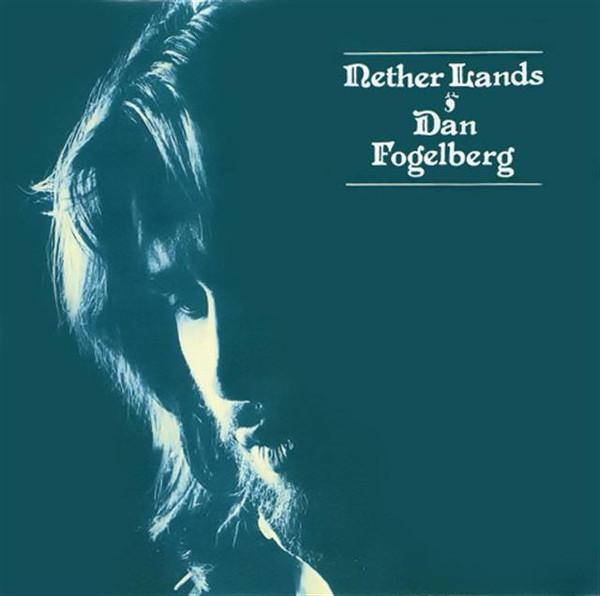 1977 Dan Fogelberg – Nether Lands