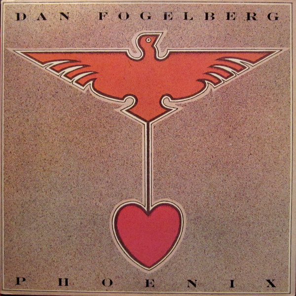 1979 Dan Fogelberg – Phoenix