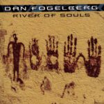 1993 Dan Fogelberg - River Of Souls