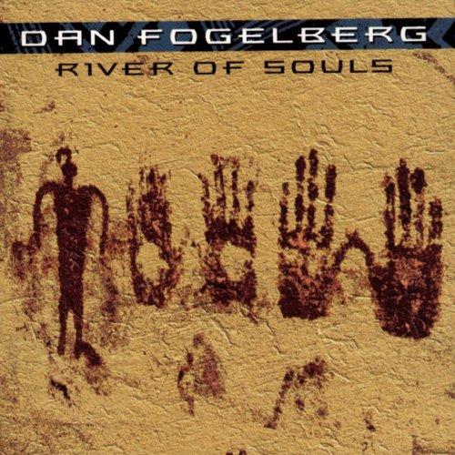 1993 Dan Fogelberg – River Of Souls