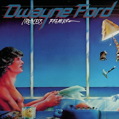 1982 Dwayne Ford – Needless Freaking