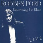 1972 Robben Ford - Discovering The Blues