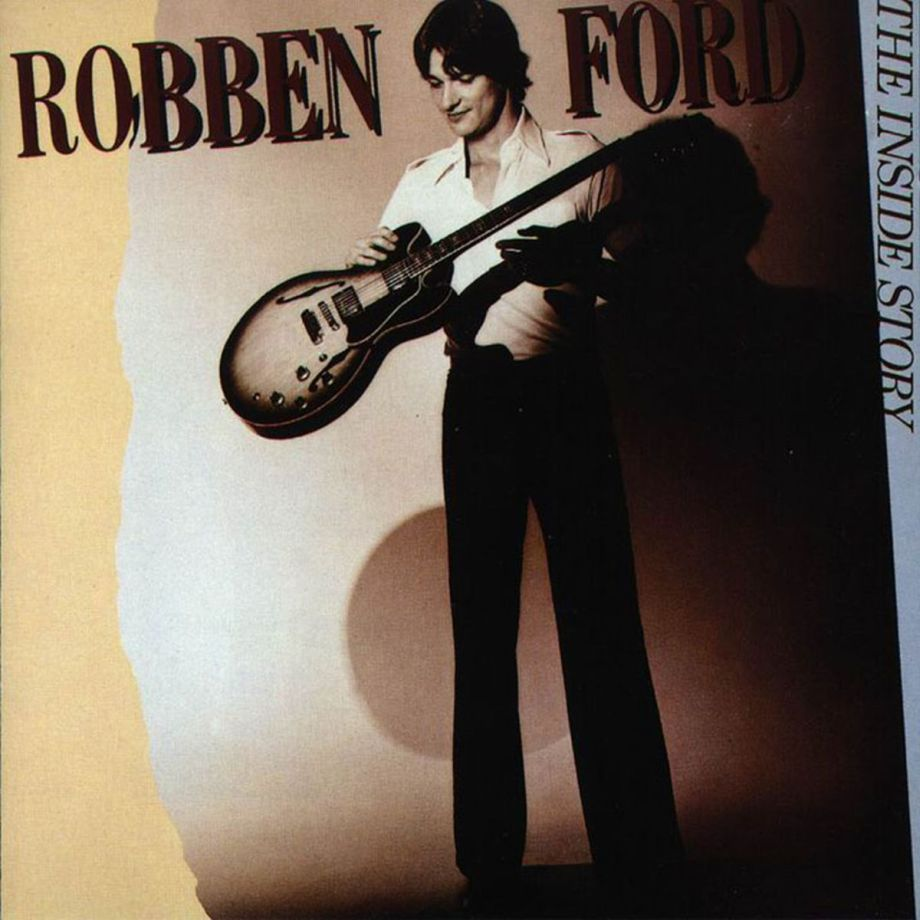 1979 Robben Ford – The Inside Story