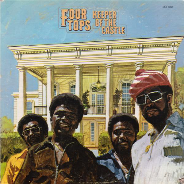 1972 The Four Tops – Keeper Of The Castle