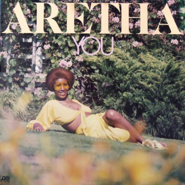 1975 Aretha Franklin – You