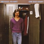 1980 Michael Franks - One Bad Habbit