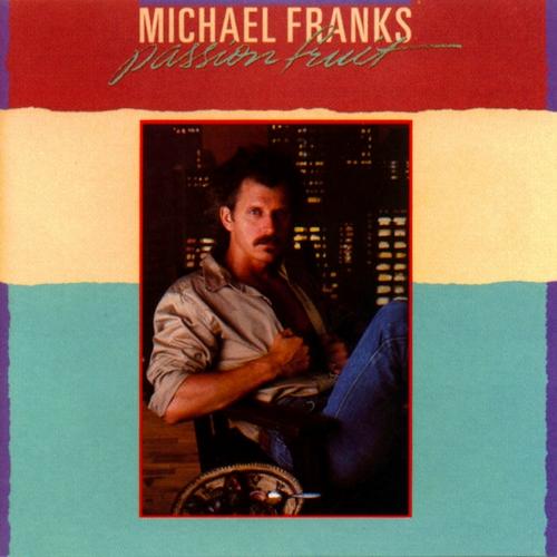 1983 Michael Franks – Passionfruit