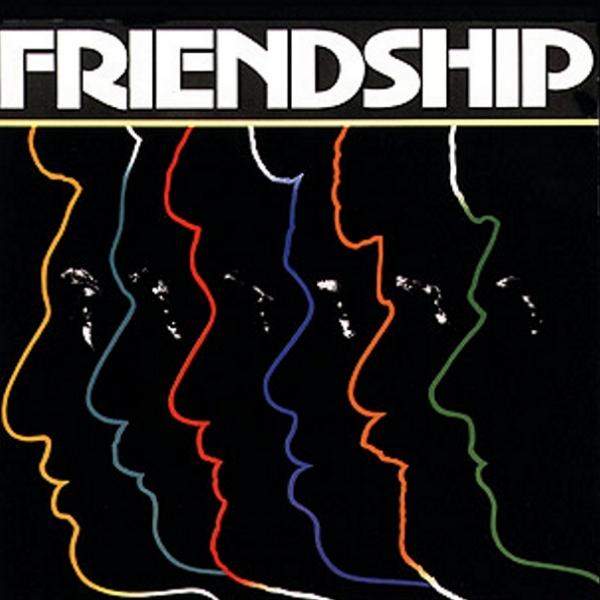 1979 Friendship – Friendship