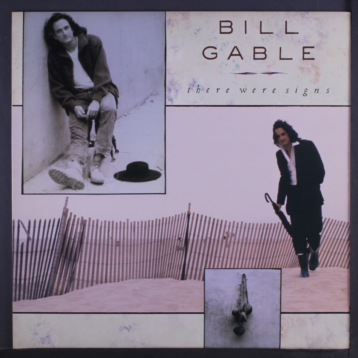 1989 Bill Gable – There Were Signs