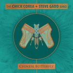 2018 The Chick Corea + Steve Gadd Band – Chinese Butterfly