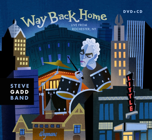 2016 Steve Gadd Band – Way Back Home (Live From Rochester, NY)