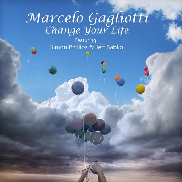 2016 Marcelo Gagliotti – Change Your Life