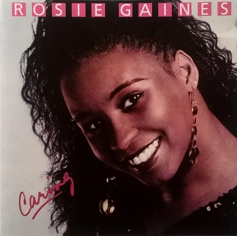 1985 Rosie Gaines – Caring
